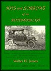 Joys and Sorrows of an Automobilist - Walter H. James, Jane English, Ben English
