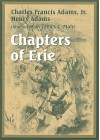Chapters of Erie and Other Essays - Henry Adams