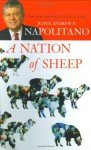 A Nation of Sheep - Andrew P. Napolitano
