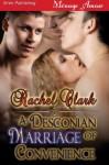 A Desconian Marriage of Convenience (Siren Publishing Menage Amour) - Rachel Clark