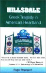 Hillsdale: Greek Tragedy in America's Heartland - Roger Rapoport