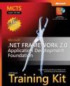 MCTS Self-Paced Training Kit (Exam 70-536): Microsoft® .NET Framework 2.0�Application Development Foundation: Microsoft .NET Framework 2.0--Application Development Foundation - Tony Northrup, Shawn Wildermuth, Bill Ryan