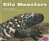 Gila Monsters - Joanne Mattern, Gail Saunders-Smith