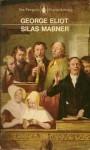 Silas Marner: The Weaver of Raveloe - George Eliot, Q.D. Leavis