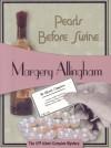 Pearls Before Swine (Albert Campion Book #12) - Margery Allingham