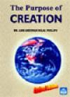 The Purpose of Creation - Abu Ameenah Bilal Philips