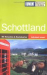 Schottland (DuMont Richtig Reisen) - Susanne Tschirner