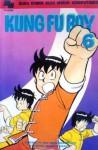 Kung Fu Boy Vol. 6 - Takeshi Maekawa