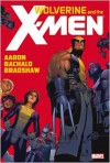 Wolverine and the X-Men, Vol. 1 - Jason Aaron, Chris Bachalo, Nick Bradshaw