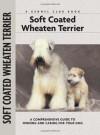 Soft Coat Wheaten Terrier (Comprehensive Owner's Guide) - Juliette Cunliffe, Isabelle Francais, Carol Ann Johnson