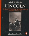 The Gettysburg Address and Other Speeches - Abraham Lincoln