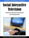 Social Interactive Television: Immersive Shared Experiences And Perspectives (Premier Reference Source) - Pablo Cesar, Konstantinos Chorianopoulos, David Geerts