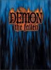 Demon: The Fallen - Michael Lee, Adam Tinworth, Greg Stolze