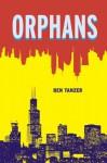 Orphans (Switchgrass) - Ben Tanzer