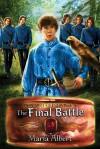 The Final Battle (Descent of Kings 04) - Maria Albert