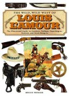 The Wild, Wild West of Louis L'amour : the Illustrated Guide to Cowboys, Indians, Gunslingers, Outlaws and Texas Rangers - Bruce Wexler