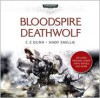 Bloodspire & Deathwolf - C.Z. Dunn, Andy Smillie