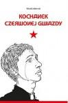 Kochanek Czerwonej Gwiazdy - Witold Jabłoński