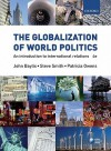 The Globalization of World Politics. An Introduction to International Relations - John Baylis