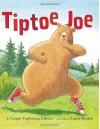Tiptoe Joe - Ginger Foglesong Gibson, Laura Rankin