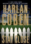 Stay Close (Thorndike Core) - Harlan Coben