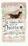 The Fabulous Girl's Guide to Decorum the Fabulous Girl's Guide to Decorum - Kim Izzo, Ceri Marsh