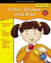 Color, Shape, and Size Kindergarten Bound - School Specialty Publishing, Vincent Douglas, American Education Publishing