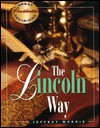 The Lincoln Way - Jeffrey Brandon Morris