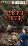Invisible Order, Book Two, the: the Fire King: The Fire King (MP3 on CD) - Paul Crilley