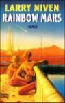 Rainbow Mars - Larry Niven