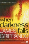 When Darkness Falls - James Grippando