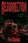 Resurrection - Tim Curran