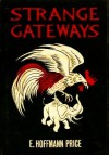 Strange Gateways - E. Hoffmann Price