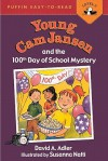 Young Cam Jansen and the 100th Day of School Mystery - David A. Adler, Susanna Natti