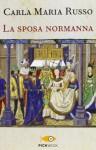 La sposa normanna - Carla M. Russo