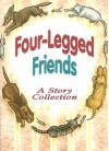 Four-Legged Friends: A Story Collection - June Epstein, Joe Hayes, Gail Saunders-Smith