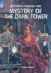 Mystery of Dark Tower - Evelyn Coleman