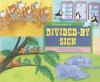 If You Were a Divided-By Sign (Math Fun) - Trisha Speed Shaskan, Sarah Dillard