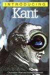 Introducing Kant - Christopher Kul-Want, Andrzej Klimowski