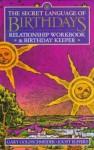 Secret Language of Birthdays Relationship Workbook and Birthday Keeper - Gary Goldschneider, Joost Elffers