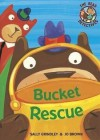 Bucket Rescue - Sally Grindley