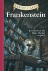 Frankenstein (Classic Starts Series) - Deanna McFadden, Mary Shelley