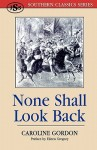 None Shall Look Back - Caroline Gordon