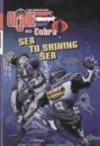 Sea to Shining Sea - Walker Hughes, Art Ruiz, Carlo Lo Raso