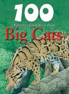 100 Things You Should Know About Big Cats - Steve Parker