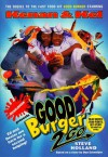 Good Burger 2 Go: Nickelodeon - Steve Holland, Dan Schneider