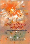 Sacred Songs of India: Volume IV - V.K. Subramanian