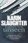 Unseen: (Will Trent / Atlanta series 4) - Karin Slaughter