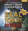 Seal Team Six Outcasts (Seal Team Six Outcasts #1) - Howard E. Wasdin, Stephen Templin, Phil Gigante