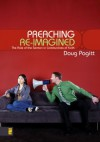 Preaching Re-Imagined: The Role of the Sermon in Communities of Faith - Doug Pagitt